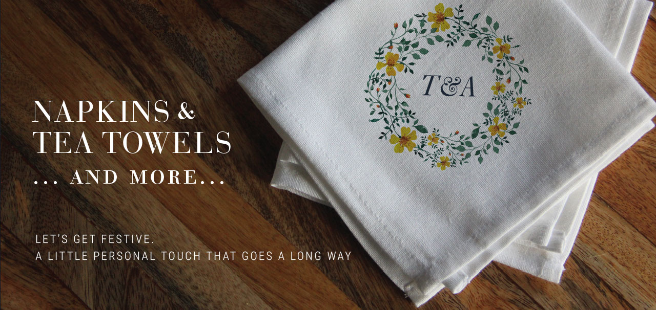 NAPKINS & TEA TOWELS